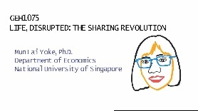GEH 1075: Life, Disrupted: The Sharing Revolution (18/19,S1