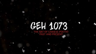 GEH 1073: The Art Of Chinese Poetry: Past And Present (18/19,S1